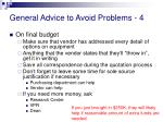 general advice to avoid problems 4