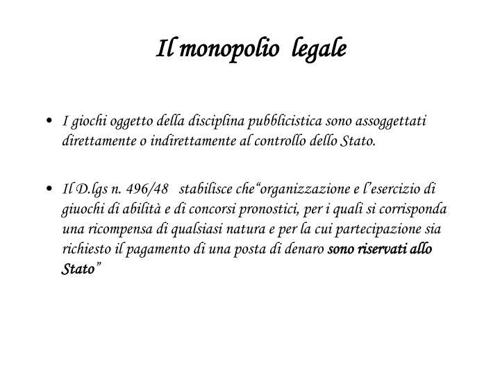 Il monopolio  legale