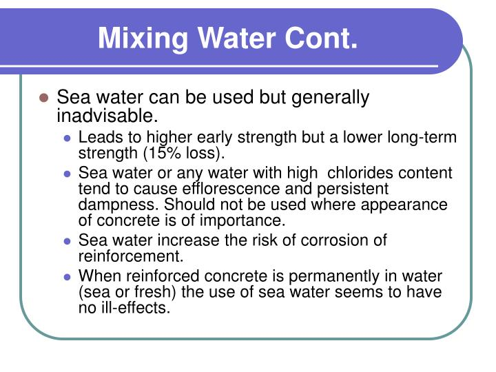 Mixing Water Cont.