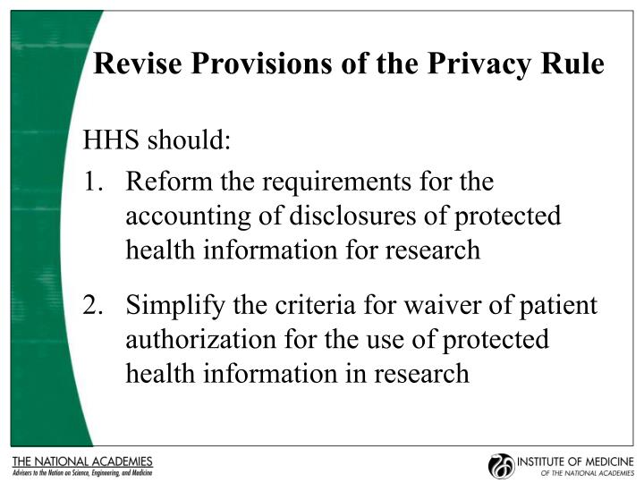 Revise Provisions of the Privacy Rule