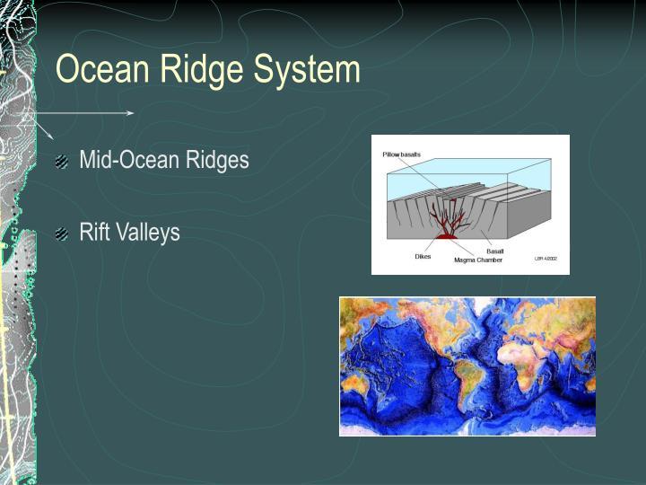 Ocean Ridge System
