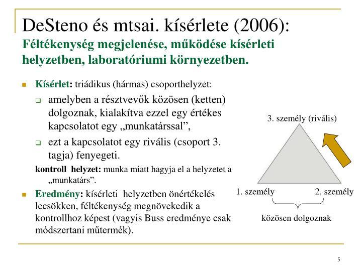 DeSteno és mtsai. kísérlete (2006):
