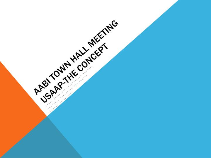 Aabi town hall meeting usaap the concept