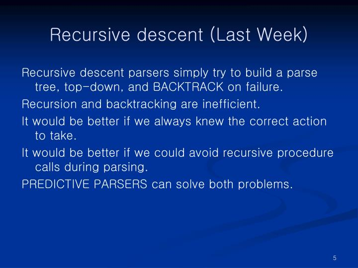 Recursive descent (Last Week)