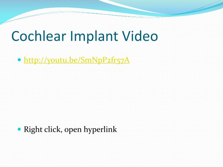 Cochlear Implant Video