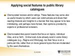 applying social features to public library catalogues