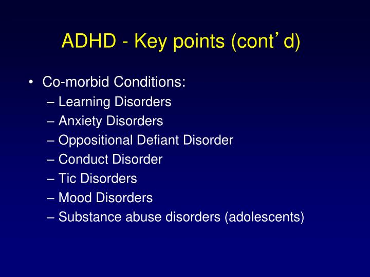 ADHD - Key points (cont