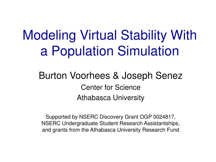modeling virtual stability with a population simulation n.