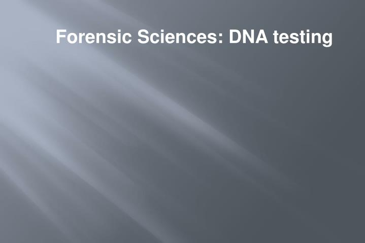 dna testing essay Once dna is extracted from the nucleus (nuclear envelope) it can be examined in many laboratory tests for a variety of reasons: dna quantification, dna fingerprinting, real-time pcr analysis, genetics testing and genetic therapy.