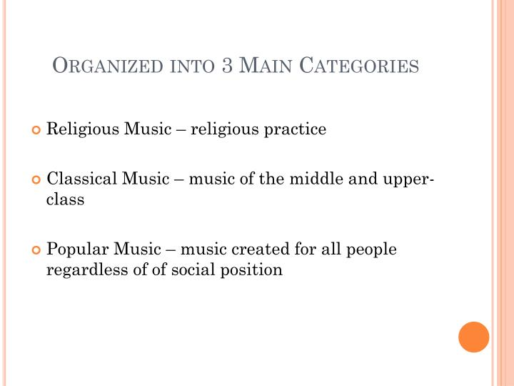 Organized into 3 Main Categories