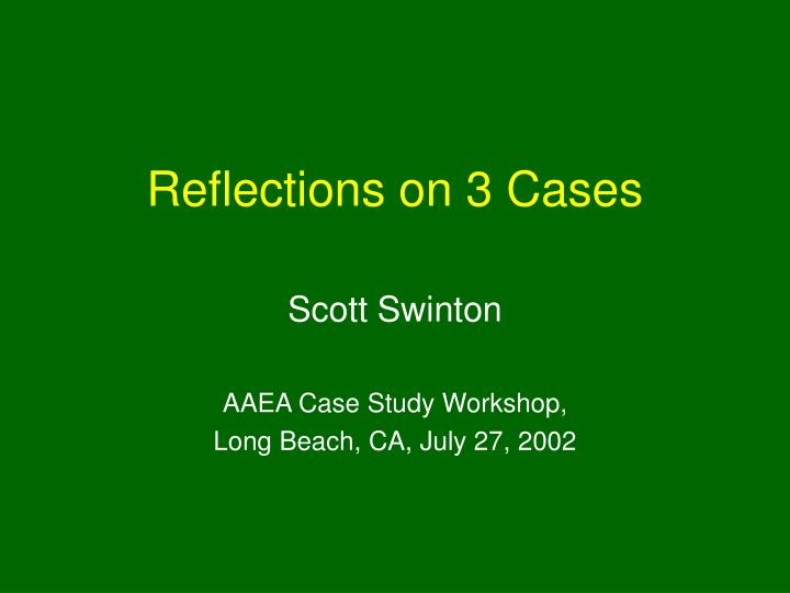 reflections on case studies modelling and Another model of theological reflection december 3, 2011 today i share a model specifically for theological reflection on case studies.