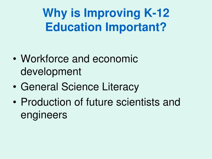 Why is Improving K-12 Education Important?