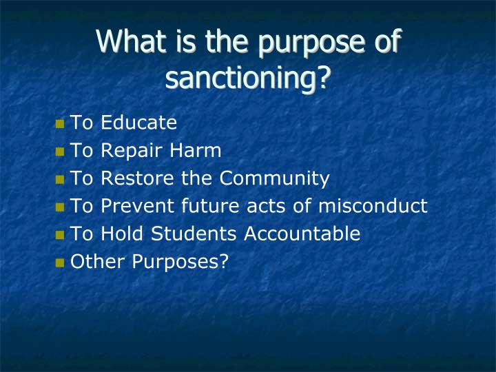 What is the purpose of sanctioning?