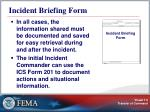 incident briefing form