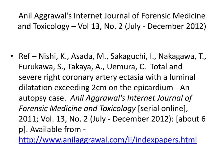 anil aggrawal s internet journal of forensic medicine and toxicology vol 13 no 2 july december 2012 n.