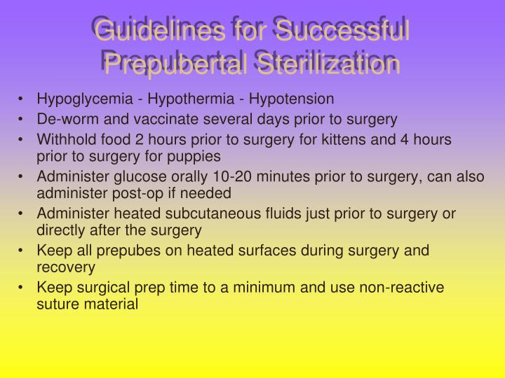 Guidelines for Successful Prepubertal Sterilization