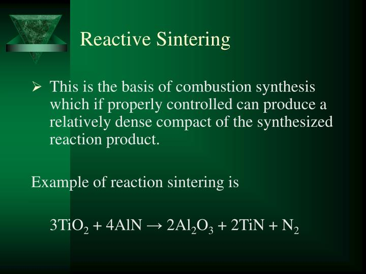 Reactive Sintering