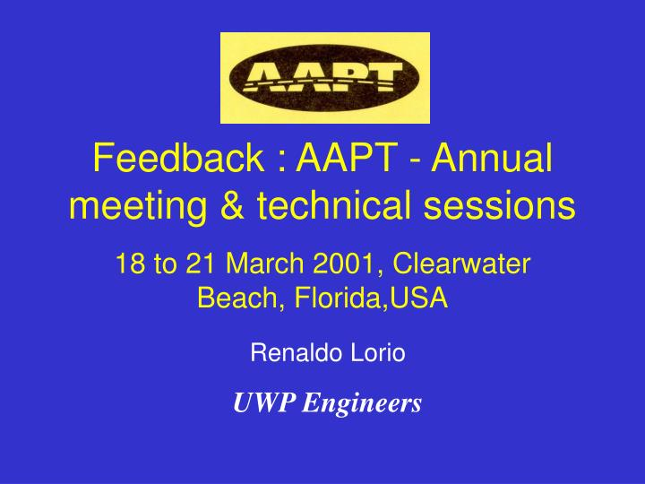 Feedback aapt annual meeting technical sessions