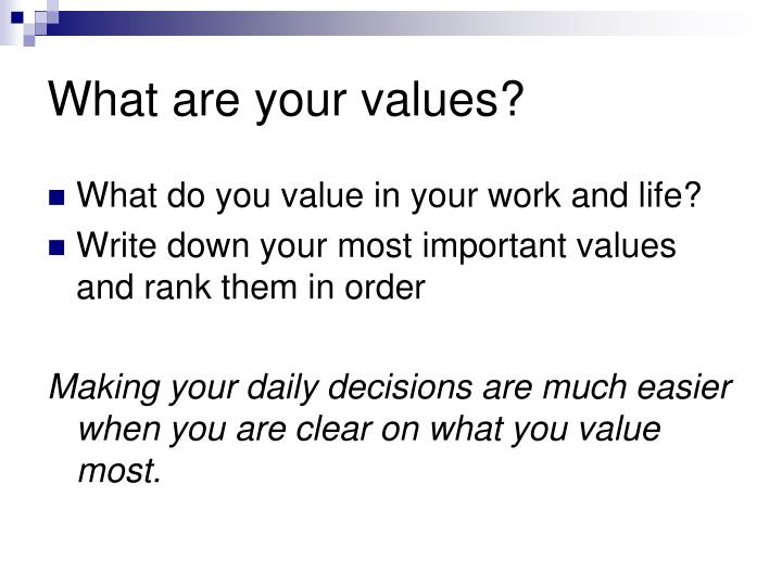 what are the most important values