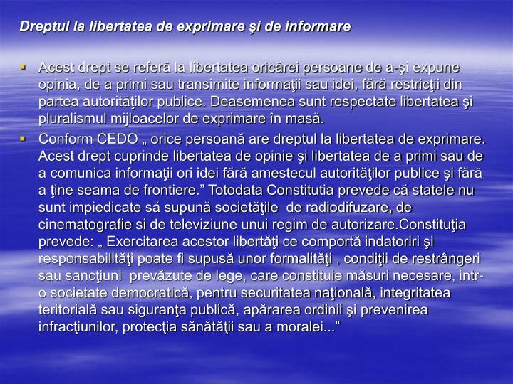 Dreptul la libertatea de exprimare şi de informare