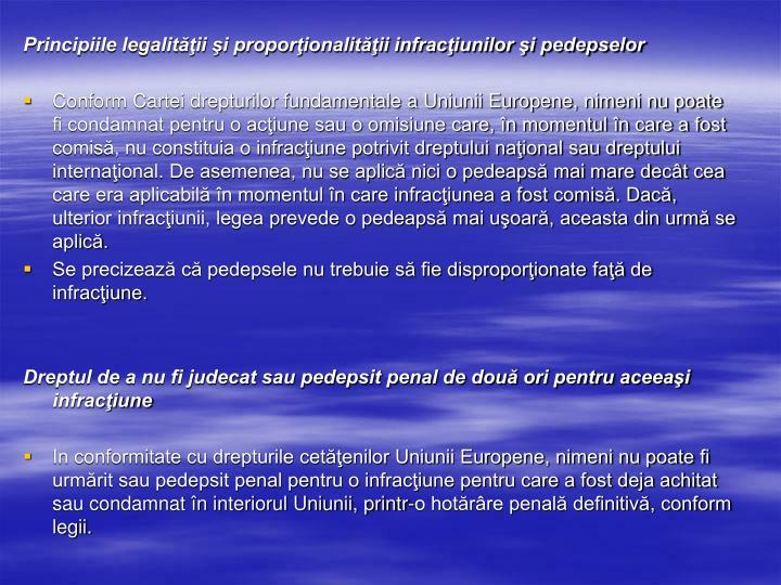 Principiile legalităţii şi proporţionalităţii infracţiunilor şi pedepselor