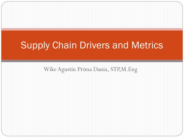 supply chain drivers and metrics n.