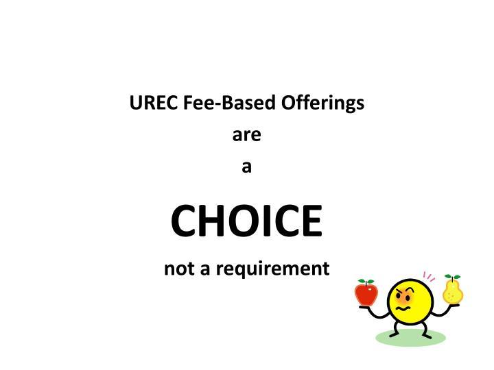 UREC Fee-Based Offerings