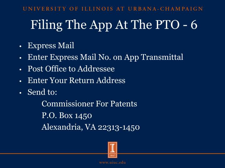 Filing The App At The PTO - 6