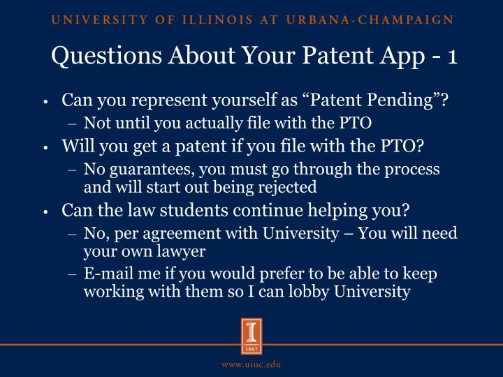 Questions About Your Patent App - 1