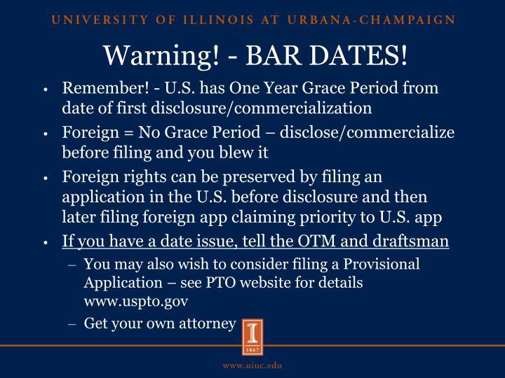 Warning! - BAR DATES!