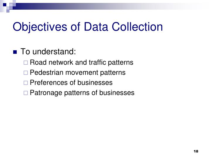 Objectives of Data Collection