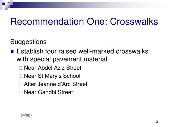 Recommendation One: Crosswalks