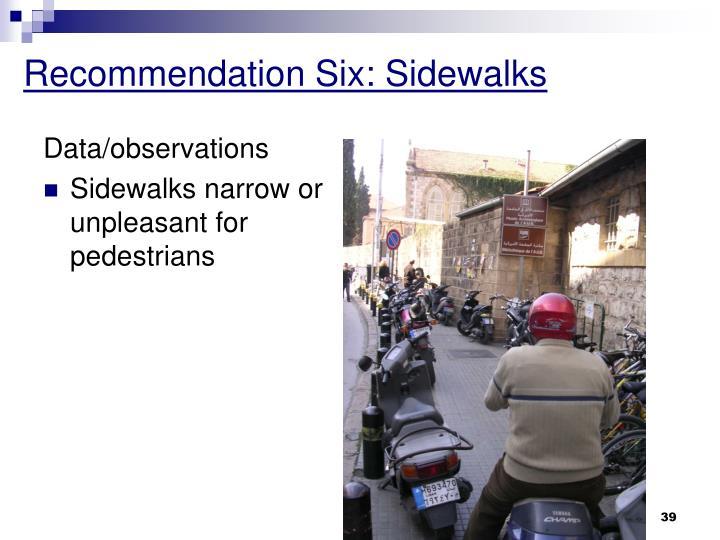 Recommendation Six: Sidewalks
