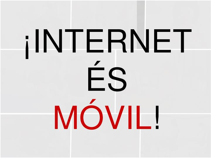 ¡INTERNET