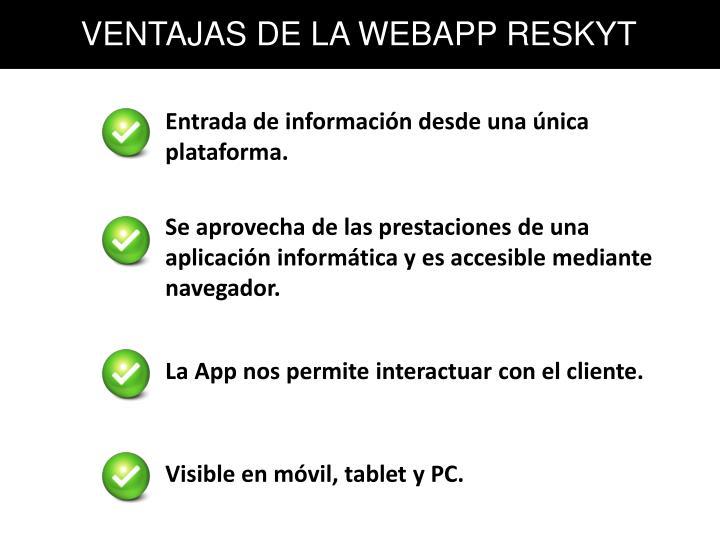VENTAJAS DE LA WEBAPP RESKYT