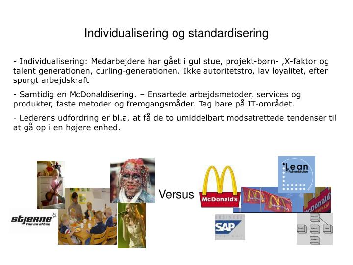 Individualisering og standardisering