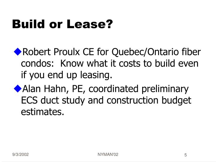 Build or Lease?
