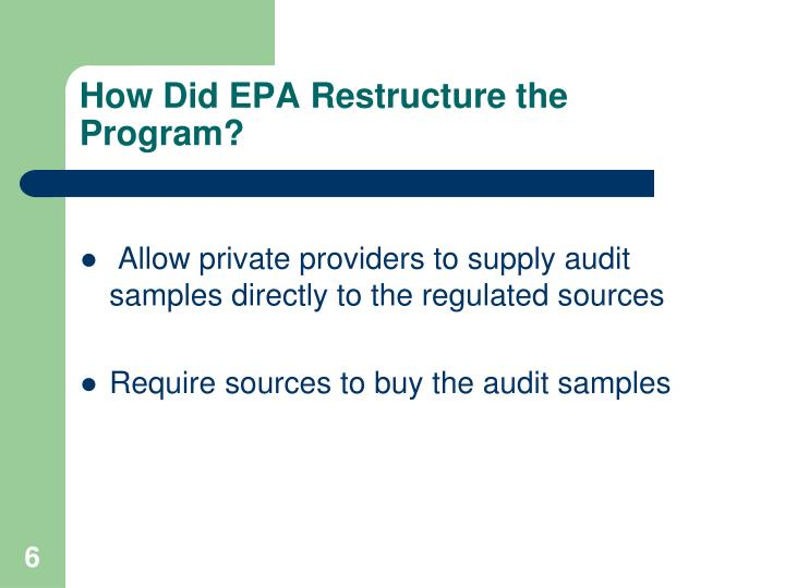 Allow private providers to supply audit samples directly to the regulated sources