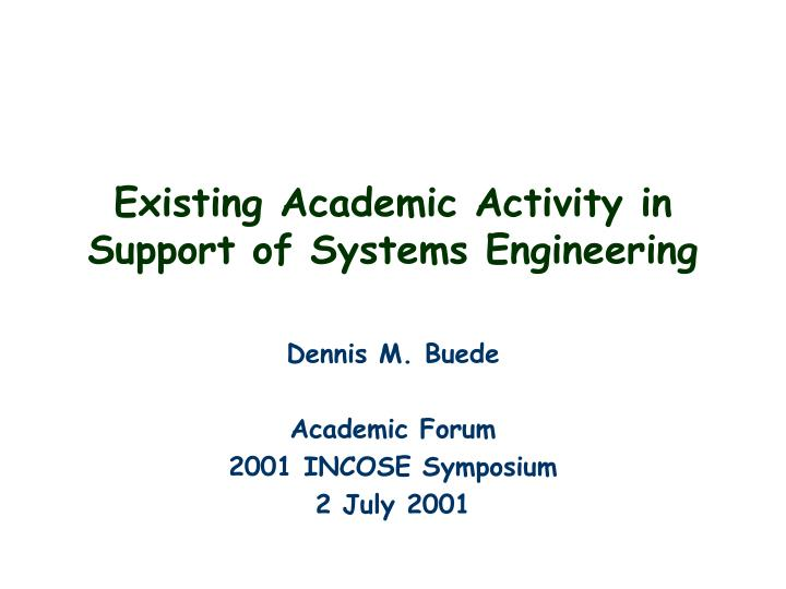 existing academic activity in support of systems engineering n.