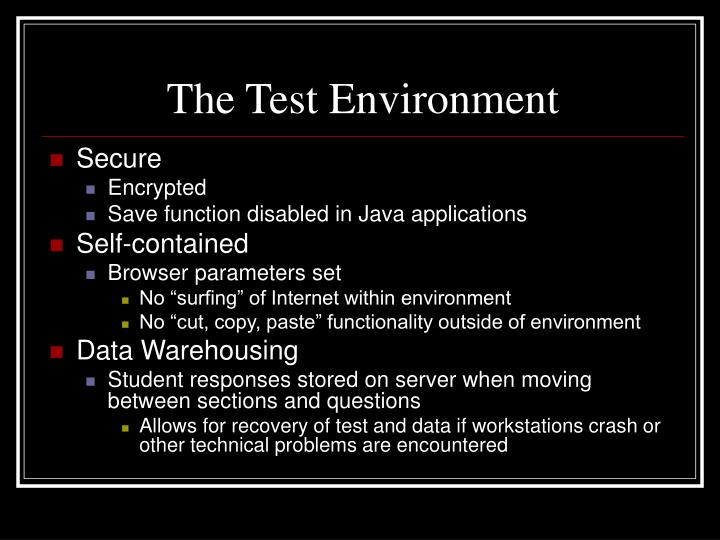 The Test Environment