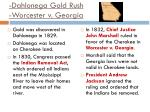 dahlonega gold rush worcester v georgia