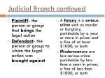 judicial branch continued3