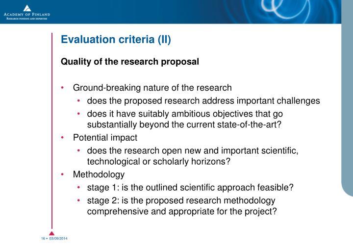 Evaluation criteria (II)