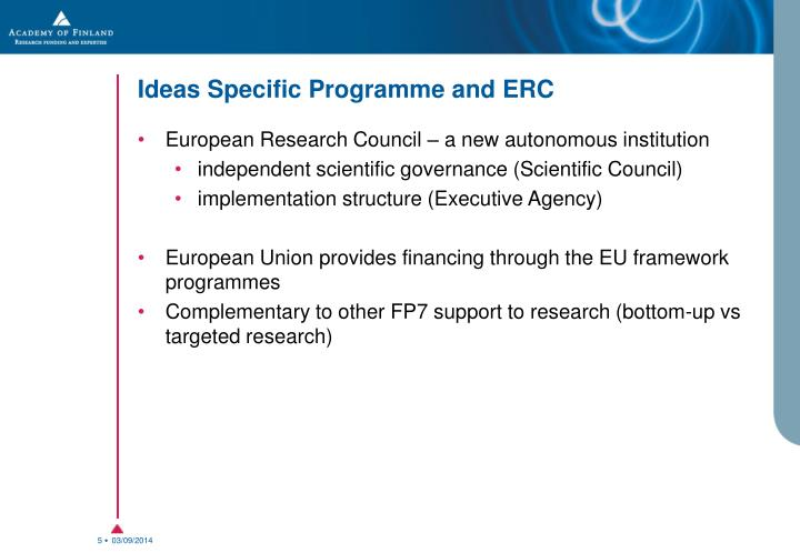 Ideas Specific Programme and ERC