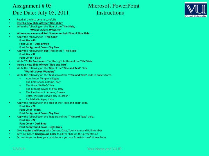 assignment 05 microsoft powerpoint due date july 05 2011 instructions n.