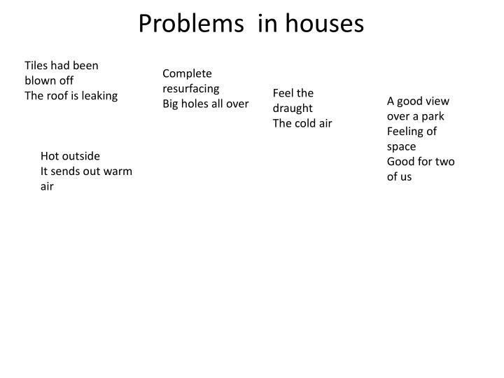 Problems  in houses