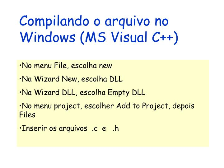 Compilando o arquivo no Windows (MS Visual C++)