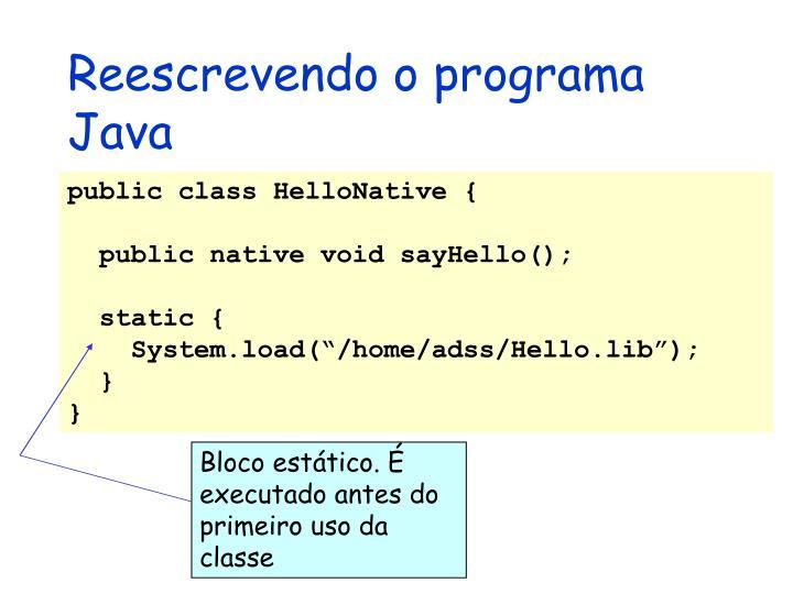 Reescrevendo o programa Java