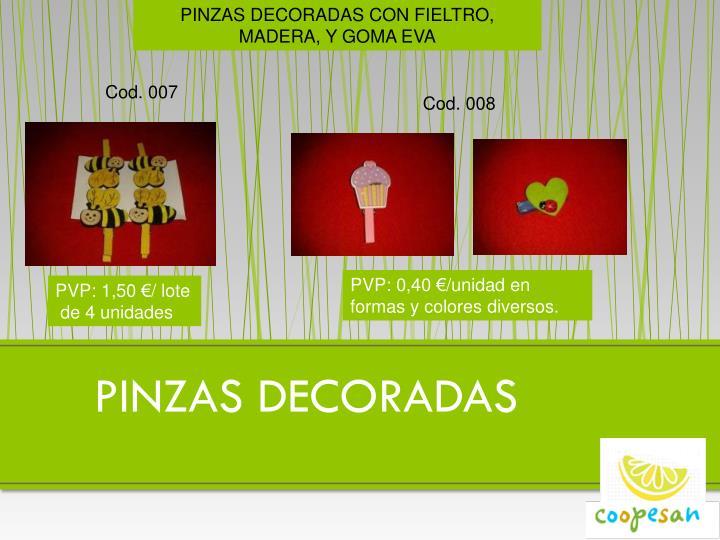 PINZAS DECORADAS CON FIELTRO, MADERA, Y GOMA EVA