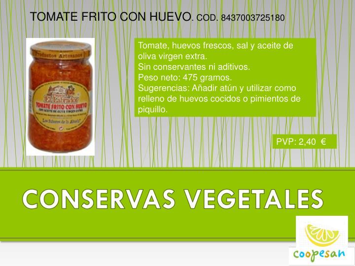 TOMATE FRITO CON HUEVO